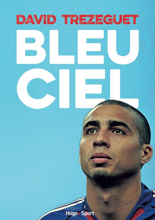 Bleu Ciel - Trezeguet
